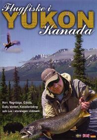 Flugfiske i Yukon Kanada DVD