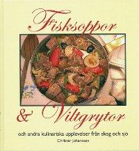 Fisksoppor & Viltgrytor