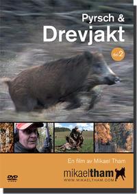 Pyrsch & Drevjakt -del 2